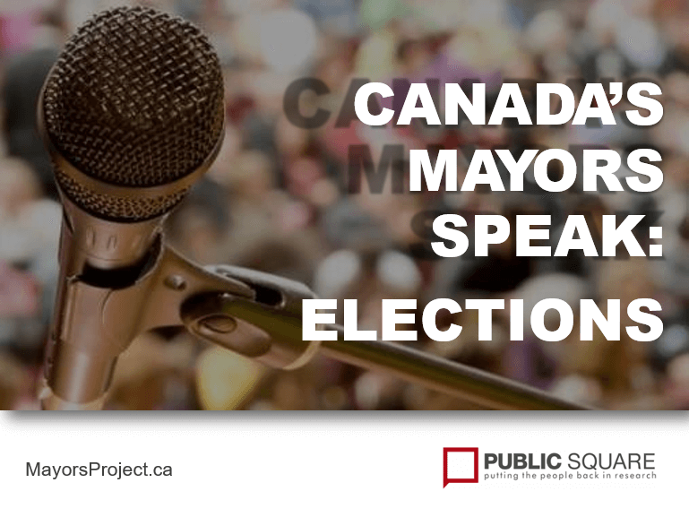 Canada's Mayors Speak About Elections Report